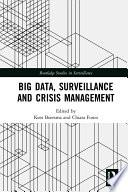 Big Data Surveillance And Crisis Management