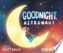 Goodnight  Astronaut Book PDF