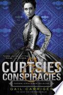 Curtsies   Conspiracies