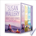 Susan Mallery Fool s Gold Series Volume Two