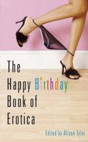 The Happy Birthday Book of Erotica
