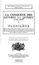 La Conquête des lettres au Québec, 1766-1815