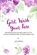 A Journal Girl, Wash Your Face Pdf/ePub eBook