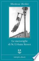 Le meraviglie di St. Urbain Street
