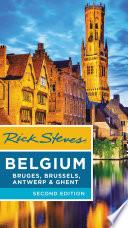 Rick Steves Belgium  Bruges  Brussels  Antwerp   Ghent