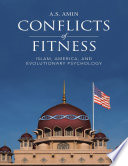Conflicts of Fitness  Islam  America  and Evolutionary Psychology