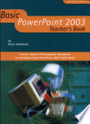 Basic PowerPoint 2003 Teachers Book