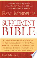 Earl Mindell s Supplement Bible