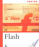 Inside Flash : features a basic, hands-on approach for learning flash...