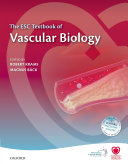 The ESC Textbook Of Vascular Biology : vascular biology is the key to understanding...
