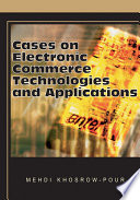 Cases On Electronic Commerce Technologies And Applications book