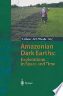 Amazonian Dark Earths  Explorations in Space and Time