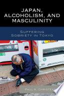 Japan  Alcoholism  and Masculinity
