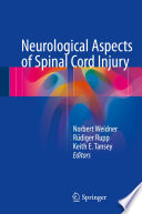 Neurological Aspects Of Spinal Cord Injury book