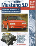 The Official Mustang 5  0 Technical Reference and Performance Handbook