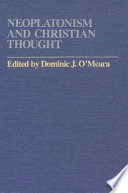 Neoplatonism and Christian Thought