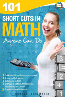 101 Short Cuts in Math Anyone Can Do