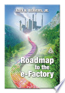 Roadmap to the E Factory