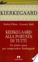 Kierkegaard alla portata di tutti  Un primo passo per comprendere Kierkegaard
