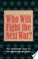 Who Will Fight the Next War?