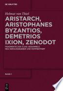 Aristarch, Aristophanes Byzantios, Demetrios Ixion, Zenodot