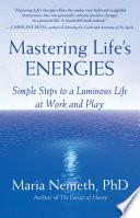 Mastering Life s Energies