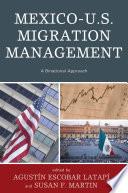 Mexico U S  Migration Management