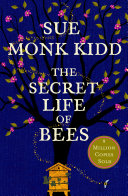 The Secret Life of Bees Healing And The Transforming Power Of