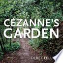 Cezanne s Garden