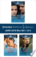 Harlequin Medical Romance June 2018 Box Set 1 Of 2