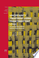 Uncertainty Treatment Using Paraconsistent Logic