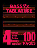 Bass Fx Tablature 4 String Bass Guitar Effects Tablature 100 Pages