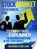 Stock Market For Beginners Book  Stock Market Basics Explained for Beginners Investing in the Stock Market