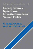 Locally Convex Spaces over Non Archimedean Valued Fields