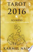Tarot Predictions 2016  Scorpio