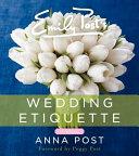 Emily Post s Wedding Etiquette  6e