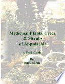 Medicinal Plants  Trees    Shrubs of Appalachia   A Field Guide