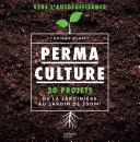 Perma-Culture par Thomas Alamy