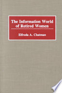 The Information World of Retired Women