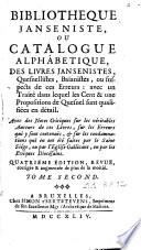 Biblioth  que jans  niste  catalogue alphab  t  des livres Jans  nistes  Quesnellistes  Ba  anistes  ou suspects de ces Erreurs