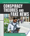 Conspiracy Theories and Fake News