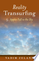 Reality Transurfing 5  Apples Fall to the Sky