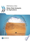 OECD Studies on Water Water Risk Hotspots for Agriculture