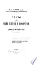 Studi sulle opere poetiche e prosastiche di Giosu   Carducci