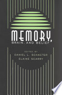 Memory, Brain, And Belief : and medicine to discuss such...