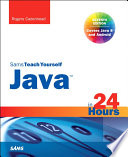 Java In 24 Hours Sams Teach Yourself Covering Java 8