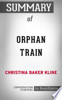 Summary of Orphan Train by Christina Baker Kline   Conversation Starters