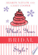What s Your Bridal Style