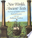 New Worlds  Ancient Texts : de acosta wrote,