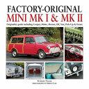 Factory Original Mini Mk I   Mk II